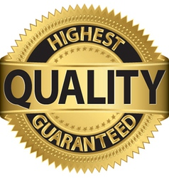 Highest quality guaranteed gold label vector image vector image