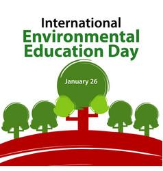 International environmental education day vector