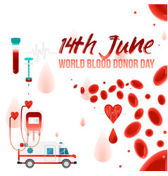 world blood donor day - 14th june banner with vector image