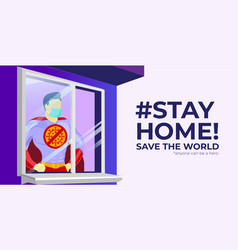 stay home campaign banner superhero concept vector image