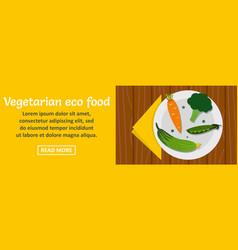 vegetarian eco food banner horizontal concept vector image