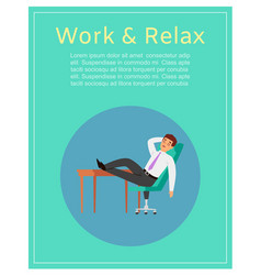 work and relax with young businessmanin office vector image