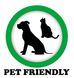 pet friendly sign vector image