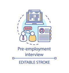 pre-employment interview concept icon vector image