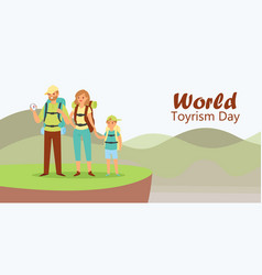 world tourism day with tourists family father vector image