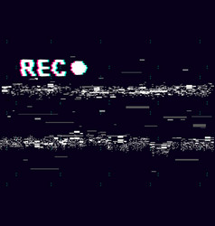 Glitch old camera rec on black background vhs vector