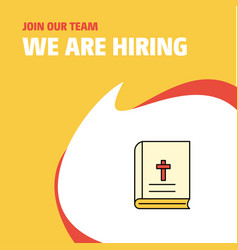 join our team busienss company holy bible we are vector image
