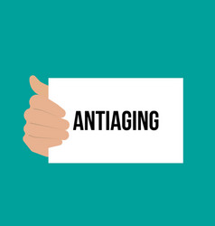 man showing paper antiaging text vector image