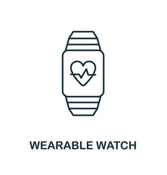 Wearable watch icon line style element from vector