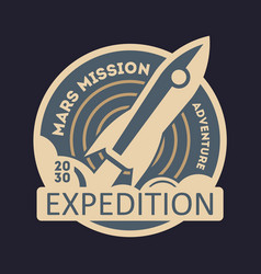 mars expedition vintage isolated label vector image