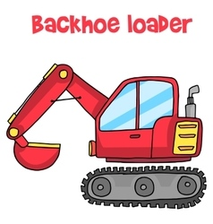 Backhoe loader cartoon art vector image