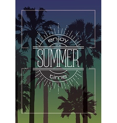 Exotic Background with Palms and Summer Label vector image vector image