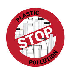 Realistic bottle and ban sign stop using plastic vector