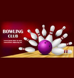 Come to bowling banner realistic style vector
