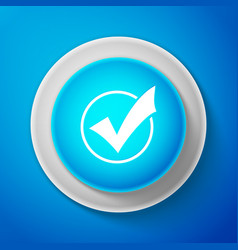 white check mark in round icon check list button vector image