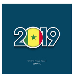 2019 senegal typography happy new year background vector