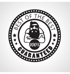 Best of the best Satisfaction guaranteed sticker vector