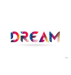Dream colored rainbow word text suitable for logo vector