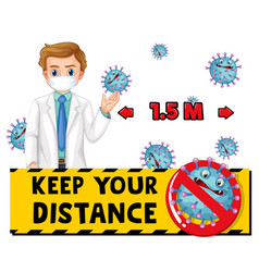 keep your distance font design with a doctor man vector image