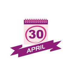30 april calendar with ribbon vector image