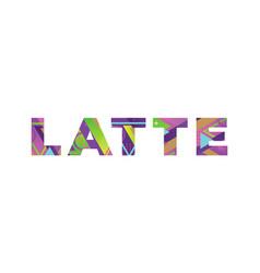 Latte concept retro colorful word art vector