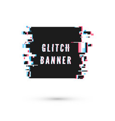 Square banner form in distorted glitch style vector