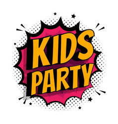Kids party poster flat cartoon pop art letters vector