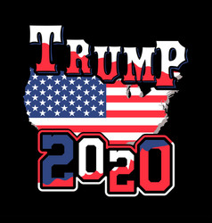 trump 2020 shirt design for trump supporters vector image