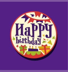 colorful happy birthday sticker or label with vector image