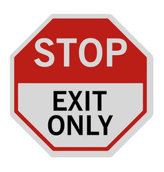 Stop exit only sign vector