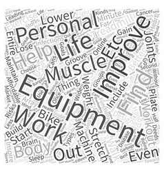 The equipment that improves your personal life vector