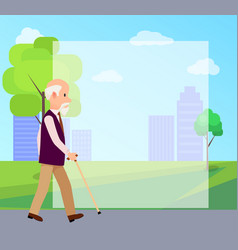 Senior man with walking stick in city park poster vector
