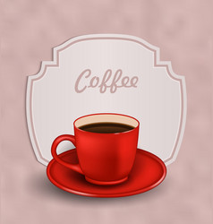 Vintage Background with Cup of Coffee and Label vector