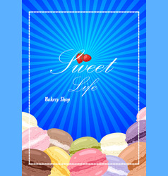 bakery shop poster sweet life vector image