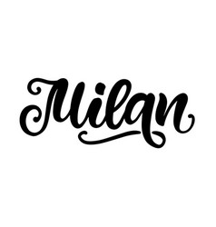 milan city hand written brush lettering vector image