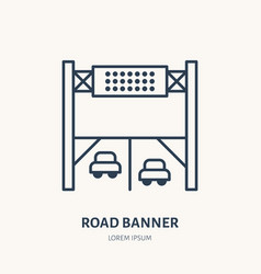 road banner flat line icon outdoor advertising vector image