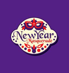 new year masquerade promo sticker invitation for vector image