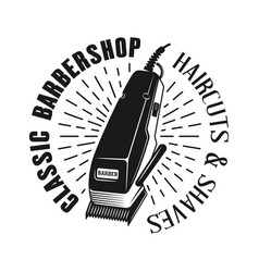 barbershop emblem with electrical hair clipper vector image