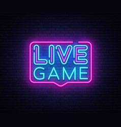 live game neon sign live game design vector image