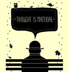 poster thought is material vector image