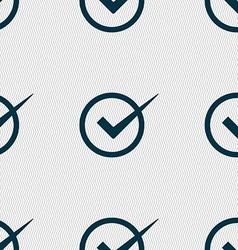 Check mark sign icon Checkbox button Seamless vector image