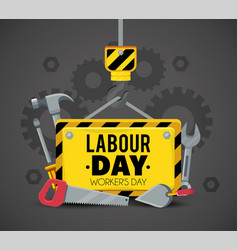 Emblem with construction tools to labour holiday vector
