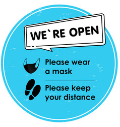 we are open social distance round blue sign with vector image