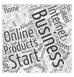Why you should start an internet business Word vector image vector image
