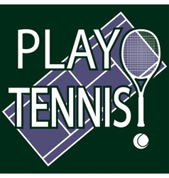 Play tennis vector image vector image