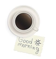 Cup of black coffee with a note vector