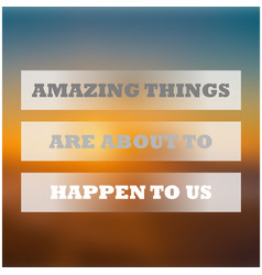 amazing things background vector image