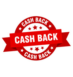 cash back ribbon cash back round red sign cash vector image