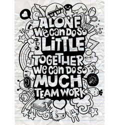 Doodle alone we can do little inspirational vector