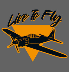 Live to fly airplane 2 vector